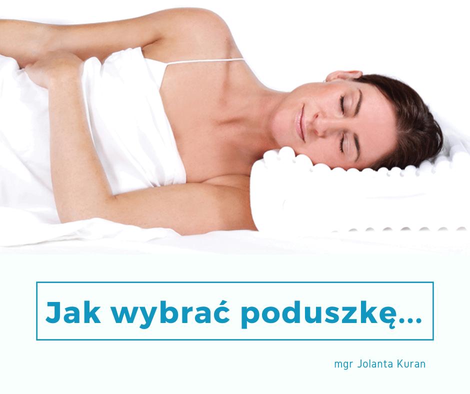 Jak wybrać poduszkę do spania ból kręgosłupa